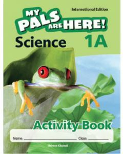 My Pals are Here! Science (International Edition) Activity Book 1A