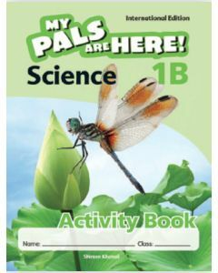 My Pals are Here! Science (International Edition) Activity Book 1B