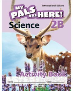 My Pals are Here! Science (International Edition) Activity Book 2B