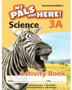 My Pals are Here! Science (International Edition) Activity Book 3A