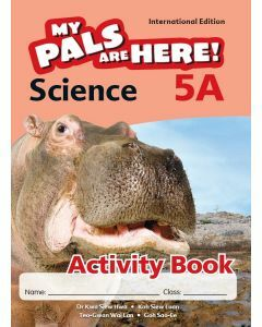 My Pals are Here! Science (International Edition) Activity Book 5A
