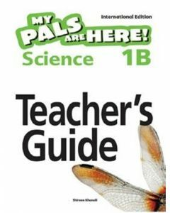 My Pals are Here! Science (International Edition) Teacher's Guide 1B