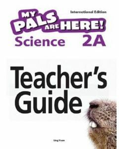 My Pals are Here! Science (International Edition) Teacher's Guide 2A