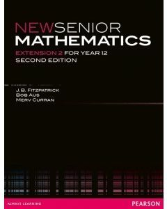 New Senior Maths Extension 2 Yr 12 (Digital Only Edition)