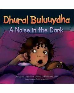Dhural Buluuydha – A Noise in the Dark