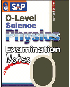 O Level Science Physics Examination Notes