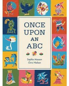 Once Upon an ABC (Ages 3+)