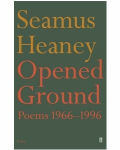 Opened Ground: Poems 1966-1996