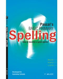 Pascal's Basic Primary Spelling Years 1 to 4