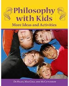 Philosophy with Kids More Ideas and Activities