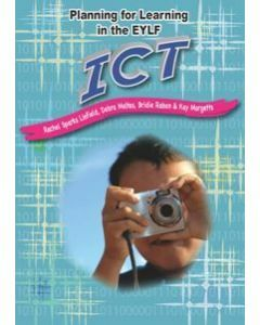 Planning for Learning in the EYLF: ICT
