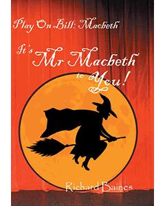 Play on Bill: Macbeth