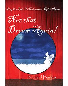 Play on Bill: A Midsummer Night's Dream