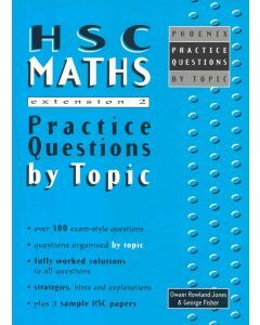 HSC Maths Extension 2 Practice Questions (old syllabus)
