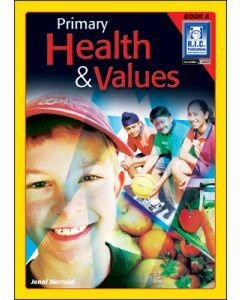 Primary Health and Values Book A (ages 5 to 6)