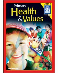 Primary Health and Values Book C (ages 7 to 8)
