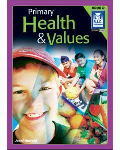 Primary Health and Values Book D (ages 8 to 9)