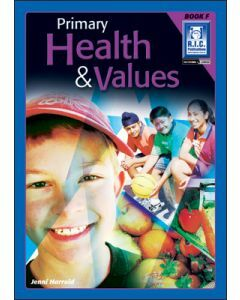 Primary Health and Values Book F (ages 10 to 11)