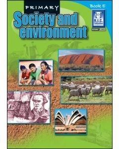Primary Society and Environment Book E (Ages 9 to 10)