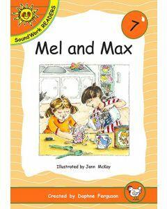 07. Mel and Max