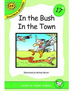 17. In the Bush. In the Town