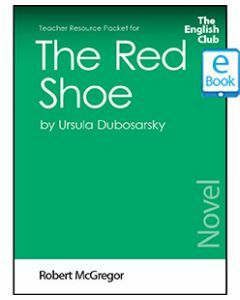The Red Shoe: English Club Teacher Resource Packet ebook