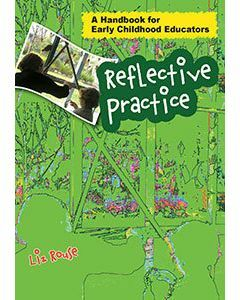 Reflective Practice: A Handbook for Early Childhood Educators