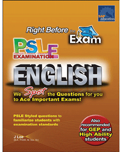 Right Before the Exam - PSLE English (Upper Primary)