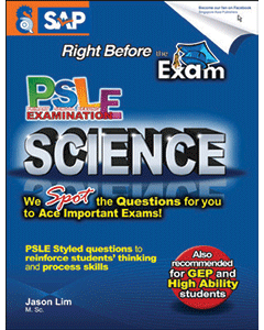 Right Before The Exam - PSLE SCIENCE