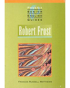 Robert Frost  Phoenix Senior English Guide