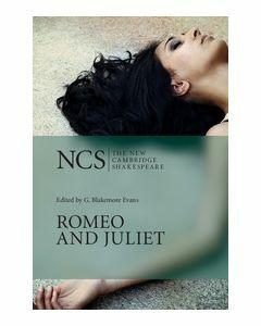 Romeo and Juliet: New Cambridge Shakespeare