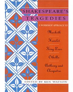 Shakespeare's Tragedies: Shakespeare Workshop
