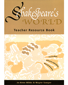 Shakespeare's World Teacher Resource Book