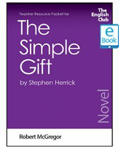 The Simple Gift: English Club Teacher Resource Packet ebook