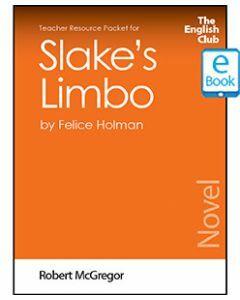 Slake's Limbo: English Club Teacher Resource Packet ebook