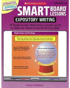 Smart Board Lessons: Expository Writing (Grades 3 to 6)
