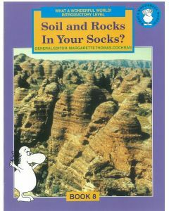 What a Wonderful World! Introductory Level Book 8: Soil and Rocks in Your Socks?