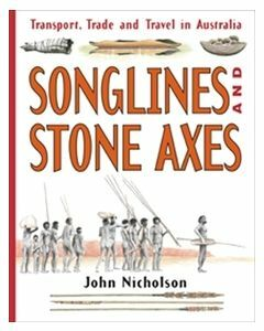 Songlines & Stone Axes