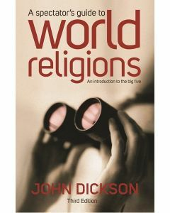 Spectators Guide to World Religions (3rd Edition)