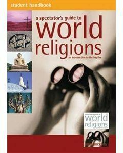 Spectators Guide to World Religions Student Handbook