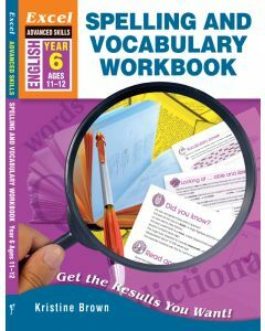 Excel Advanced Skills Spelling and Vocabulary Workbook Year 6