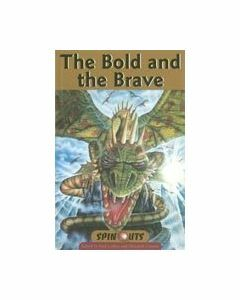 Spinouts Bronze : The Bold and the Brave