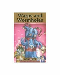 Spinouts Bronze : Warps and Wormholes