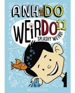 WeirDo 11: Splashy Weird!
