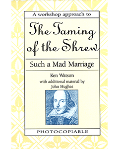 Taming of the Shrew: Shakespeare Workshop