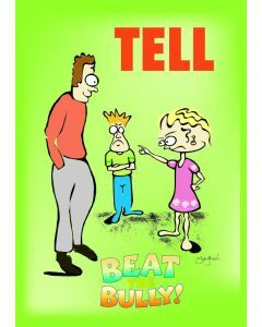 Beat the Bully A3 Poster 2. Tell