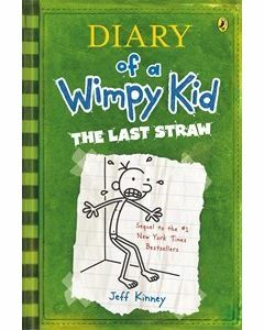 The Last Straw: Diary of Wimpy Kid #3
