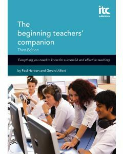 The Beginning Teachers' Companion Third Edition