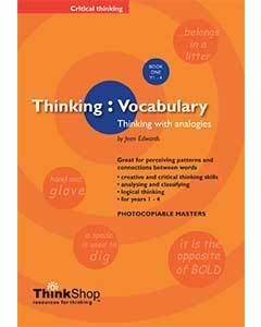 Thinking Vocabulary: Thinking with Analogies Book 1 (Years 2-4)