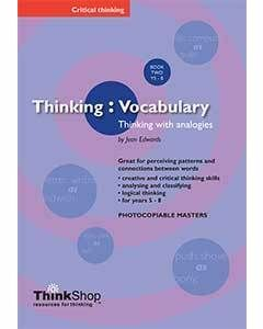 Thinking Vocabulary: Thinking with Analogies Book 2 (Years 5-8)